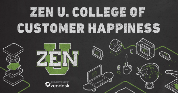 Sophomore year at Zen U. – Still majoring in customer happiness