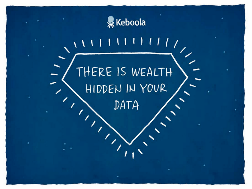Keboola There is wealth hidden in your data