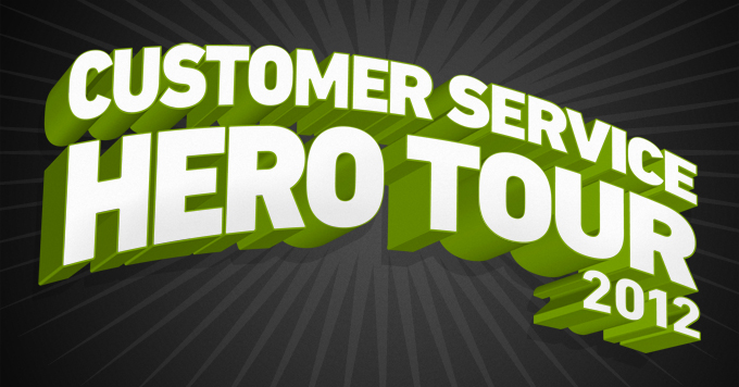 Announcing the 2012 Customer Service Hero Tour!