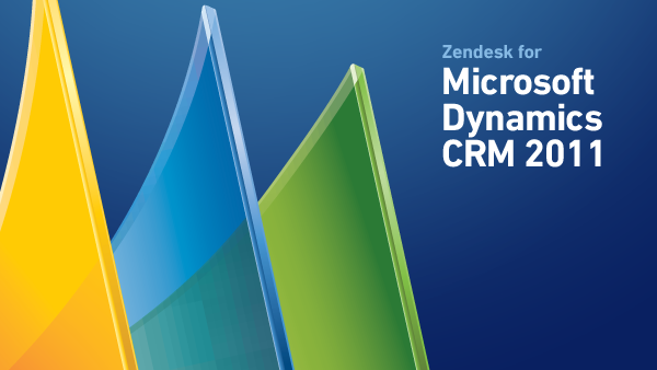 Zendesk for Microsoft Dynamics CRM 2011