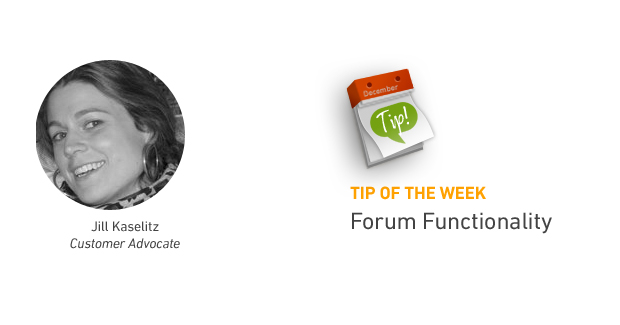Tip of the Week: Forum Functionality