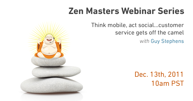 Zen Masters Webinar: Think Mobile, Act Social on December 13th!